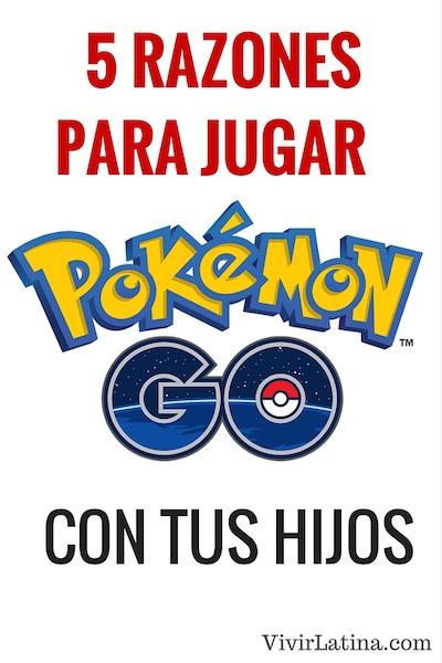Jugar pokemon Go con tus hijos